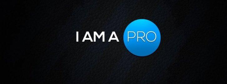 I Am A Pro