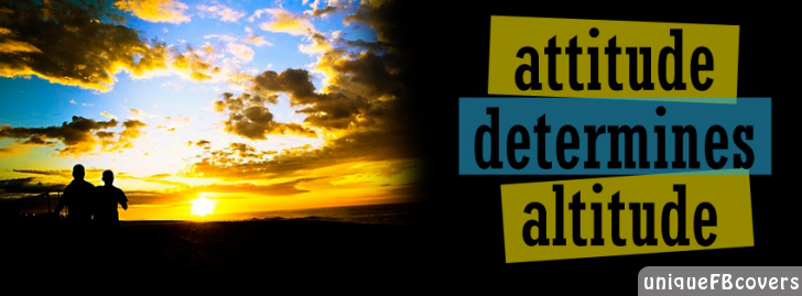 Attitude Determines Altitude