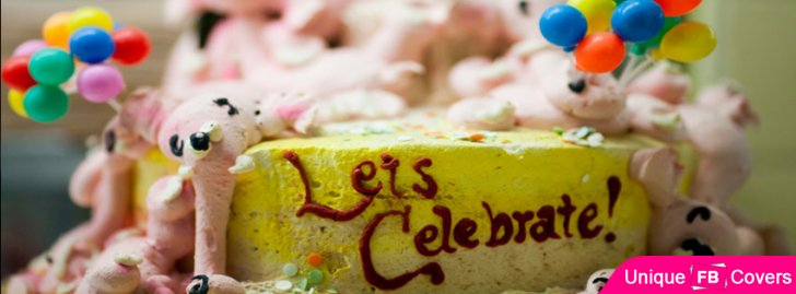 Lets Celebrate Facebook Covers Birthday Fb Cover