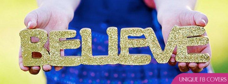 Believe Facebook Covers | Cute Fb Cover - Facebook Covers ...