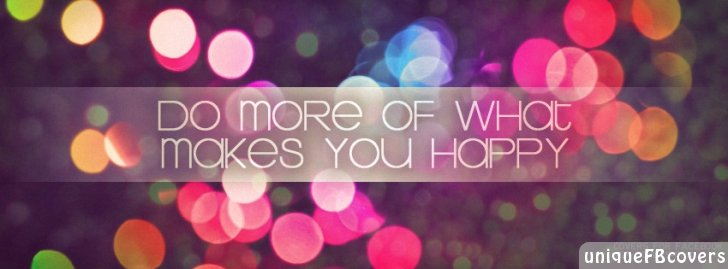 Happy Facebook Covers | Quotes Covers Fb Cover - Facebook Covers ...