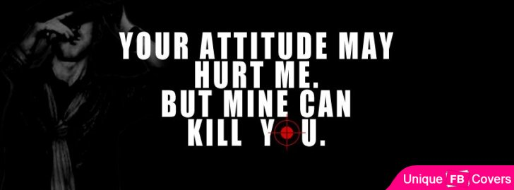 My Attitude Can Kill You Attitude Facebook Covers  Attitude Fb Cover - Faceb...